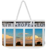 Faith  Hope Love Nature Window View Weekender Tote Bag