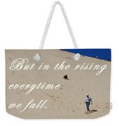 Fall And Rise Weekender Tote Bag