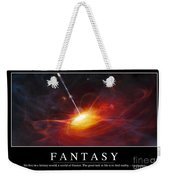 Fantasy Inspirational Quote Weekender Tote Bag by Stocktrek Images
