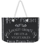 Farm Fresh Sign Weekender Tote Bag