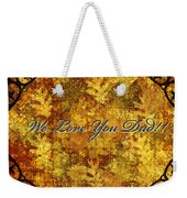 Father's Day Greeting Card Iv Weekender Tote Bag