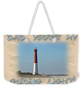 Father's Day Greetingcard - Guiding Light Weekender Tote Bag