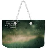 Fight For Your Dreams Weekender Tote Bag