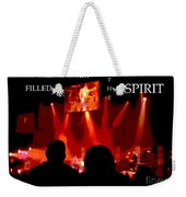 Filled With The Spirit Weekender Tote Bag