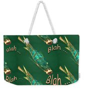 Fish Say Blah Blah Blah Weekender Tote Bag