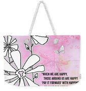 Floral Typography Word Art Quote Flowers And Butterflies By Megan Duncanson Weekender Tote Bag