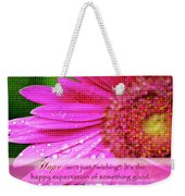 Flower Of Hope Weekender Tote Bag