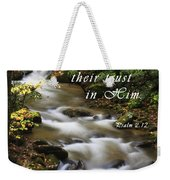 Flowing Creek With Scripture Weekender Tote Bag