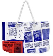 For Better Entertainment Weekender Tote Bag