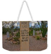 Four Slugs From A 44 No Less No More Weekender Tote Bag