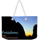 Freedom Means 003 Weekender Tote Bag