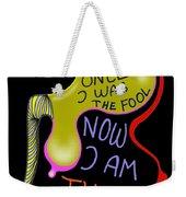 From Fool To Genius Weekender Tote Bag