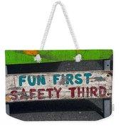 Fun First Weekender Tote Bag