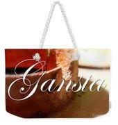Gangsta Weekender Tote Bag