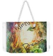Garden Of Visions And Dreams Weekender Tote Bag
