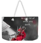 Getting What You Want Weekender Tote Bag