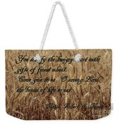 Gift Of Finest Wheat Weekender Tote Bag