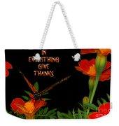 Give Thanks Weekender Tote Bag