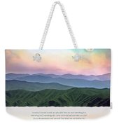 Go To The Mountains Weekender Tote Bag