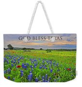 God Bless Texas  Weekender Tote Bag