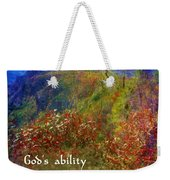Gods Ability Weekender Tote Bag