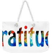 Gratitude 2 - Inspirational Art Weekender Tote Bag