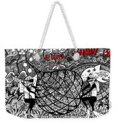 Greed Is A Human Issue Weekender Tote Bag