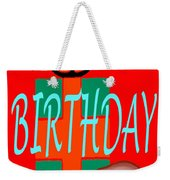 Happy Birthday 3 Weekender Tote Bag