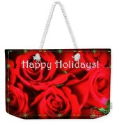 Happy Holidays - Red Roses Green Sparkles - Holiday And Christmas Card Weekender Tote Bag