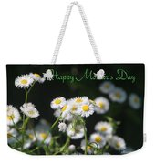 Happy Mother's Day 03 Weekender Tote Bag