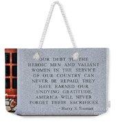 Harry S Truman Quote Memorial Weekender Tote Bag