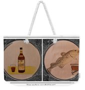Have You Been Screeched In Yet Weekender Tote Bag