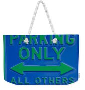 Hippie Parking Only Sign Weekender Tote Bag