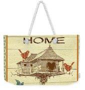 Home Tweet Home Weekender Tote Bag