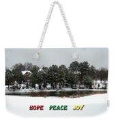 Hope Peace Joy Weekender Tote Bag