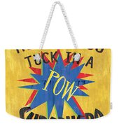 How Do You Tuck... Weekender Tote Bag by Debbie DeWitt