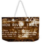 Olympic Hoh River Trail Sign Weekender Tote Bag