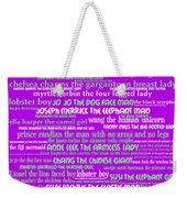 Human Carnival Sideshows And Other Oddities Of The World 20130625p60 Weekender Tote Bag