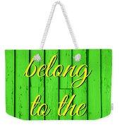 I Belong To The Sea Weekender Tote Bag