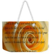 I Carry Your Heart With Me... Weekender Tote Bag