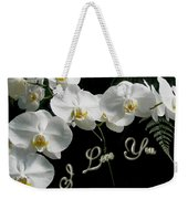 I Love You Greeting - White Moth Orchids Weekender Tote Bag