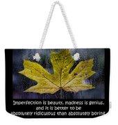 Imperfection Weekender Tote Bag