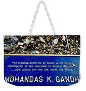 In A Gentle Way You Can Shake The World Weekender Tote Bag