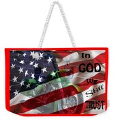 In God We Still Trust Weekender Tote Bag