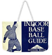 Indoor Base Ball Guide 1907 II Weekender Tote Bag by American Sports Publishing
