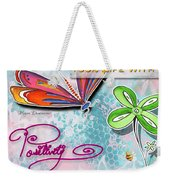Inspirational Dragonfly Floral Art Colorful Uplifting Typography Art By Megan Duncanson Weekender Tote Bag