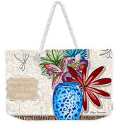 Inspirational Floral Dragonfly Painting Flower Vase With Quote By Megan Duncanson Weekender Tote Bag