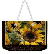 Inspirational Sunflowers Weekender Tote Bag
