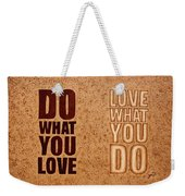 Inspiring Quote Original Coffee Painting Weekender Tote Bag