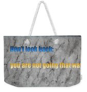Inspiring Words For You Weekender Tote Bag